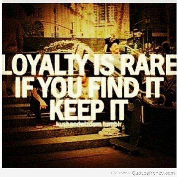 Found on quotesfrenzy comQuotes About Trust And Loyalty