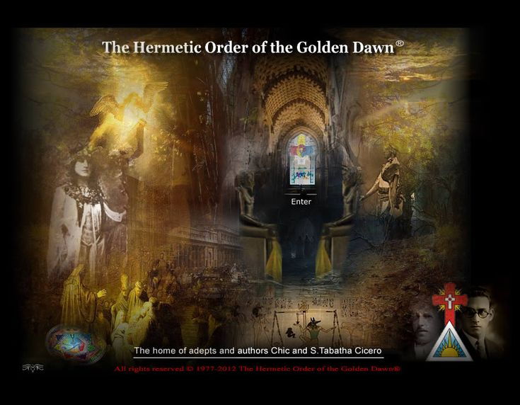 The Hermetic Order of the Golden Dawn.