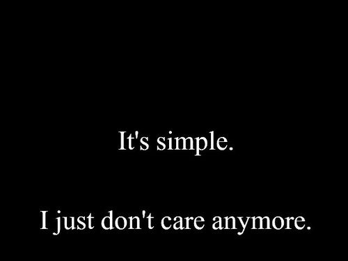 DONT CARE ANYMORE Quotes Like Success
