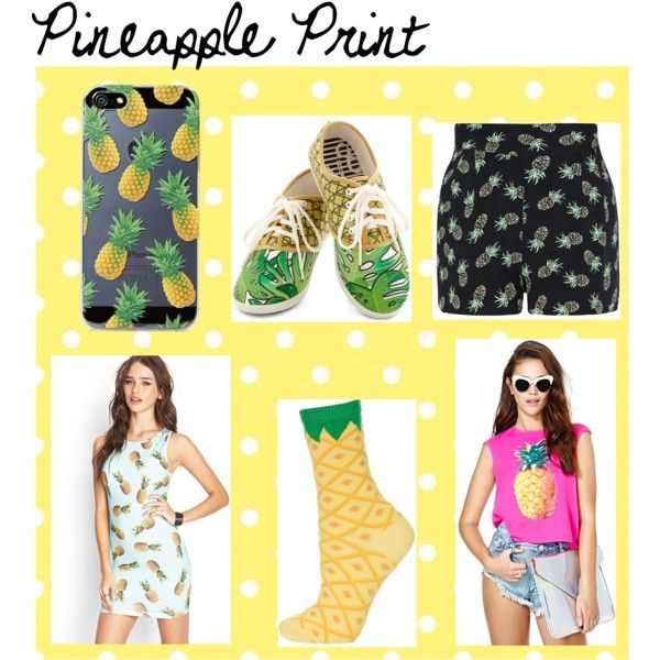 """Pineapple Print"" by glory249 on Polyvore"