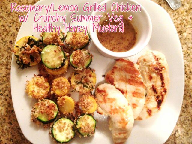 Grilled Lemon/Rosemary Chicken w/ Summer Veg & Honey-Mustard Sauce fun ...