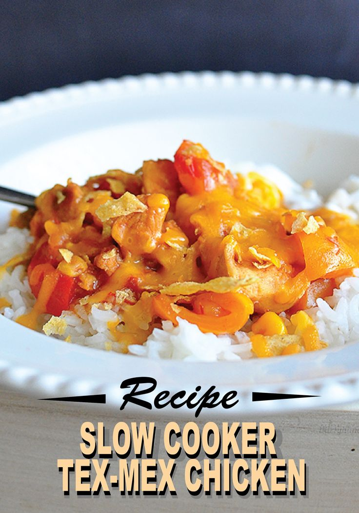 Slow Cooker Tex-Mex Chicken – a simple and easy dinner recipe for ...