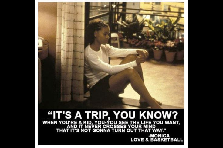 Love and basketball tumblr quotes