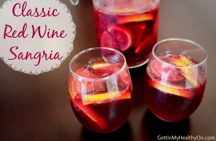 Classic Red Wine Sangria is my new favorite beverage. It's super ...