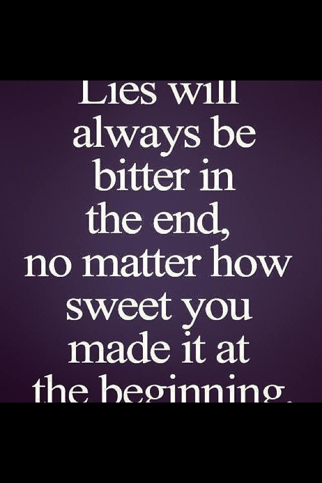 Once a liar and cheater always one Quotes Pinterest