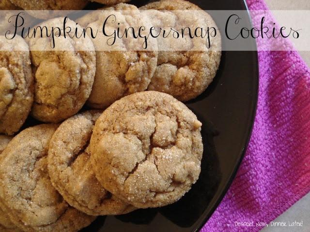 Dessert Now, Dinner Later!: Pumpkin Gingersnap Cookies