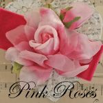 Pink Roses and other passions
