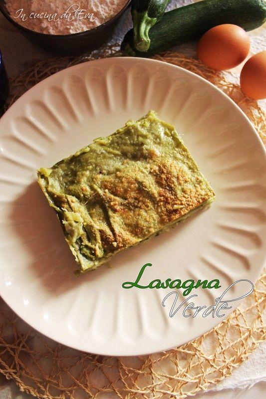 Lasagna verde | in cucina da Eva | Pinterest