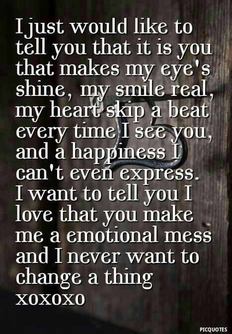 I Love The Way You Make Me Feel Quotes Quotesgram