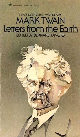 Letters from the Earth - Mark Twain's attack on Christianity and the ...