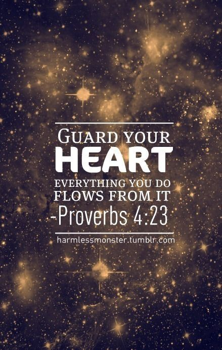 What does guarding your heart mean? Not to not let anyone in, but to already have it filled with Christ so that when you let anything in that isn't godly you can immediately recognize it.