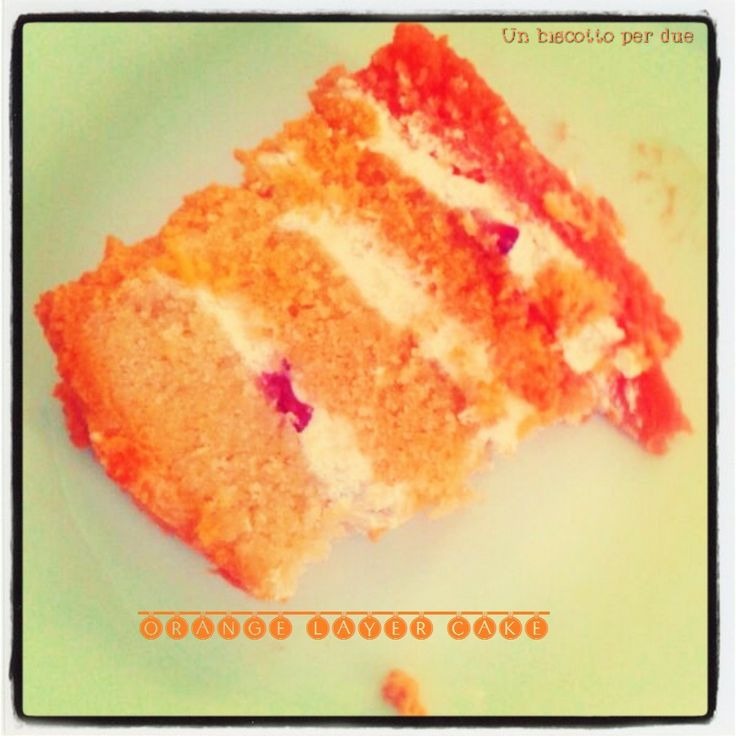 Orange Layer Cake | Le mie creazioni | Pinterest