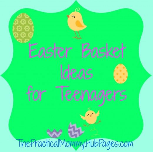 Easter Basket Ideas for Teenagers : Teens Would Love to Have These Things in Their Baskets!