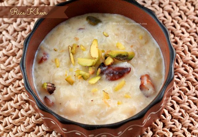 Rice Kheer (Rice Pudding) | Eat: Ethnic Eats - Indian | Pinterest