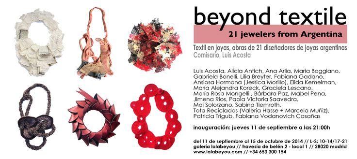 """""""Beyond Textile"""" - 11/09 - 15/10 - 2014 Galería Lalabeyou -"""