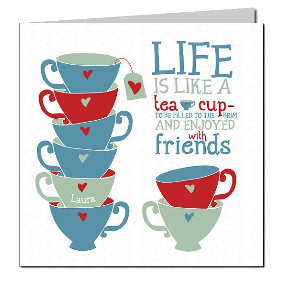 Friendship Tea Sayings : Tea with friends quotes quotesgram