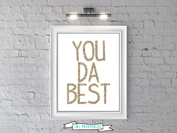 Best Wall Decor On Etsy : Printable funny wall decor instant download you da best