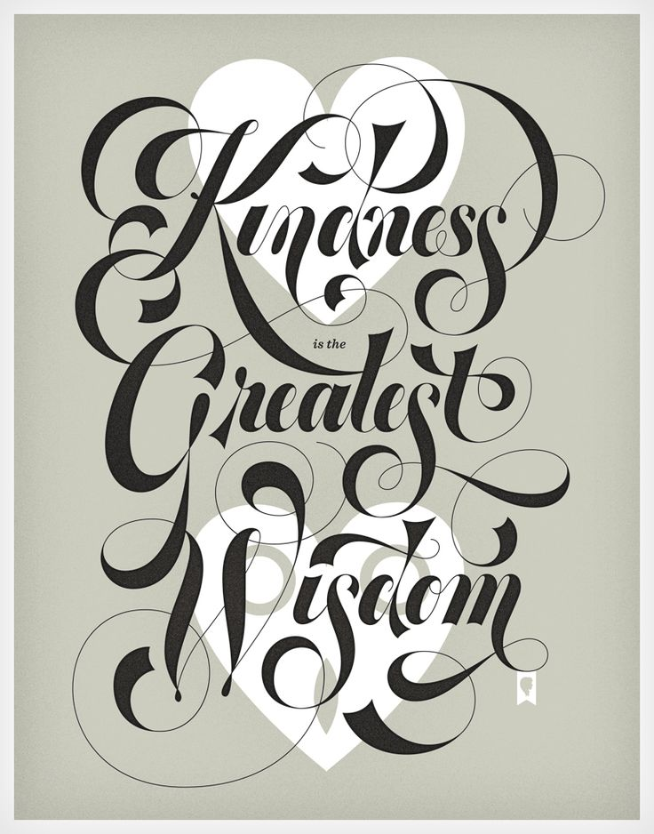 Kindness is the Greatest Wisdom by Jessica Hische #font
