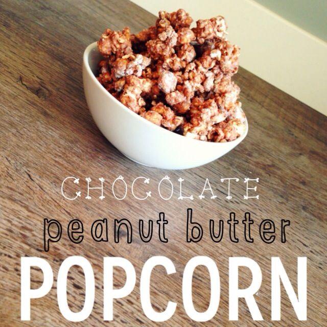Chocolate Peanut Butter Popcorn | 2sweets | Pinterest