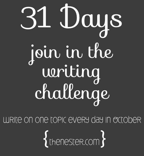Join #31 Days this year, an online writing challenge