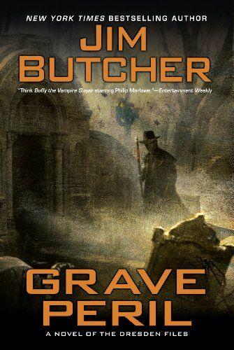 Grave Peril - Dresden Files 3 - Jim Butcher