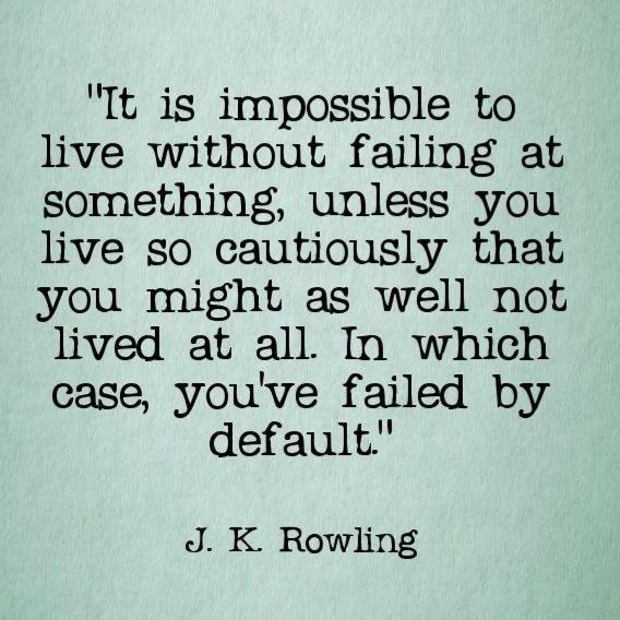 j k rowling quote entrepreneurship life by design