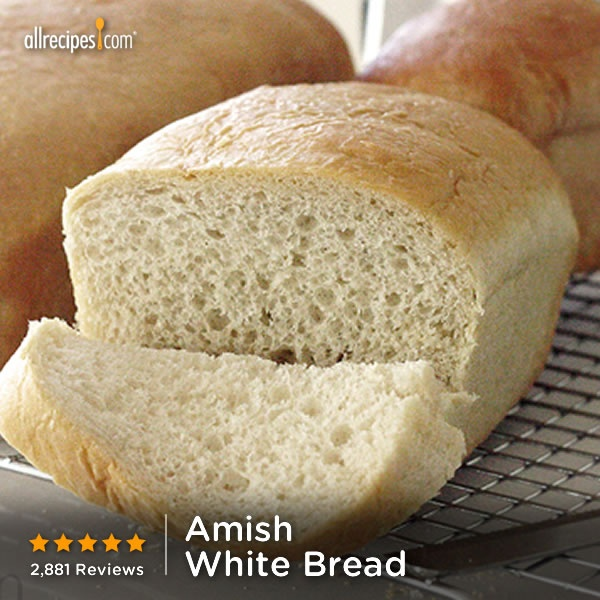 ... Amish White Bread) http://allrecipes.com/recipe/Amish-White-Bread