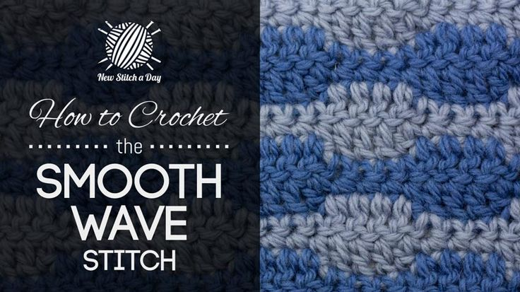 How to Crochet the Smooth Wave Stitch Crochet Stitches Pinterest