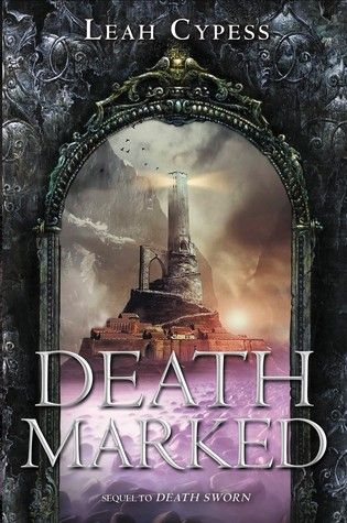 Death Marked (Death Sworn, #2) by Leah Cypess