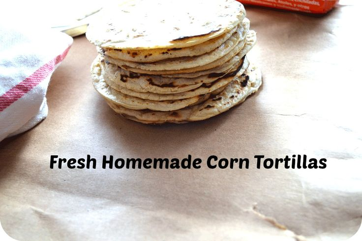 Fresh Corn Tortillas Recipe — Dishmaps