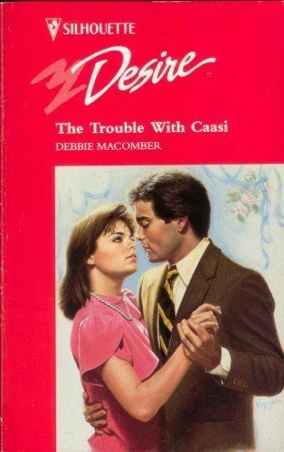 The Trouble with Caasi (Silhouette Desire) by Debbie Macomber,http://www.amazon.com/dp/0373593333/ref=cm_sw_r_pi_dp_8hChsb13MMXGMA4Q