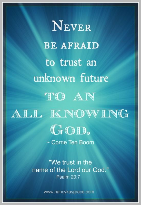 """Never be afraid to trust an unknown future to an all-knowing God."" #quote"