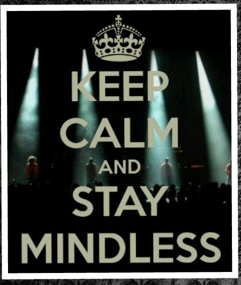 keep calm and stay mindless mindless behavior pinterest