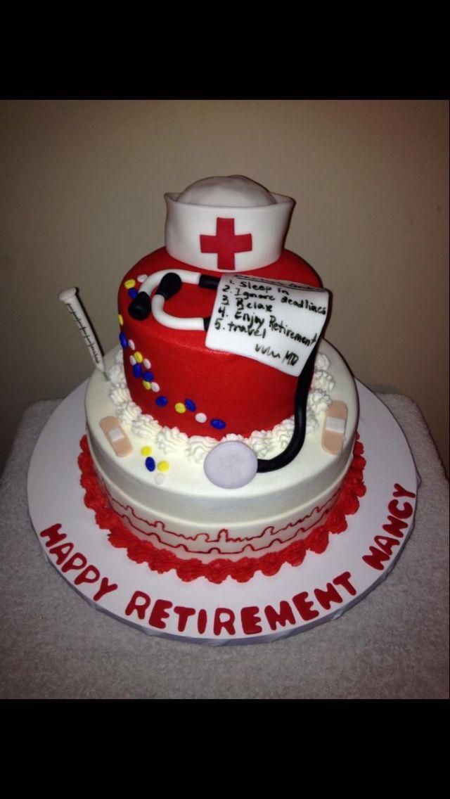 Nurse retirement cake | Cake ideas | Pinterest