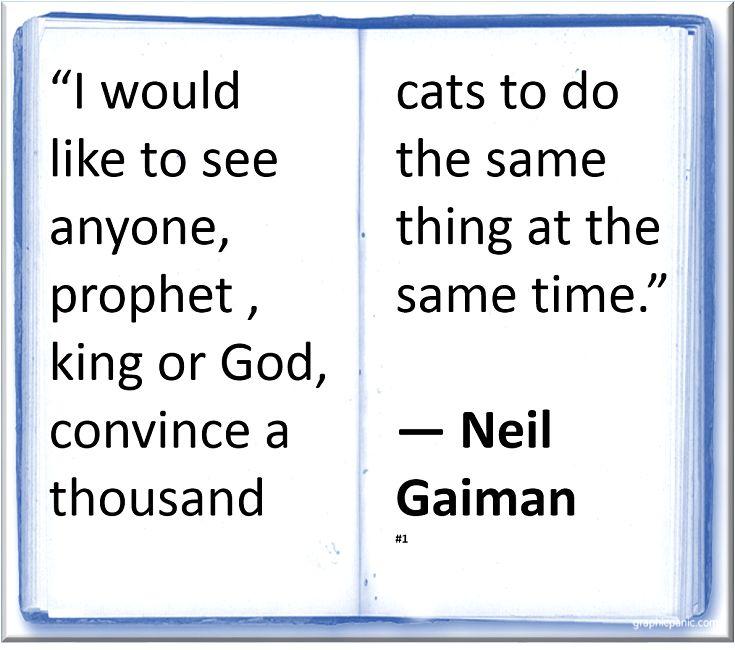 Neil Gaiman #Quote #Author #Humor #Cats