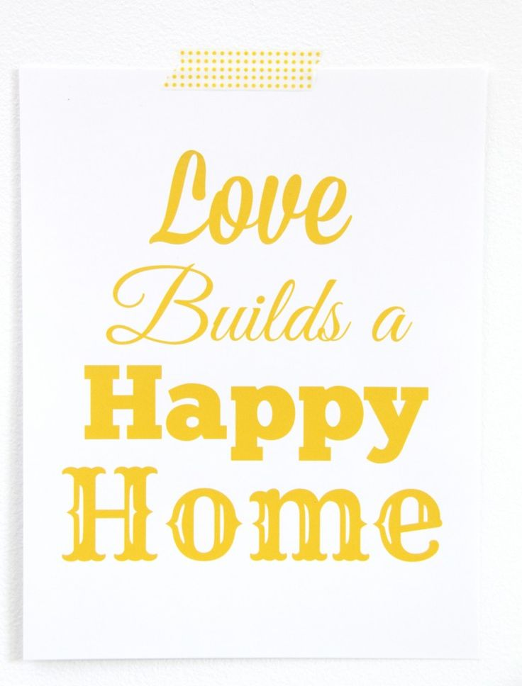 Love Builds a Happy Home-FREE Printable | For the Home | Pinterest