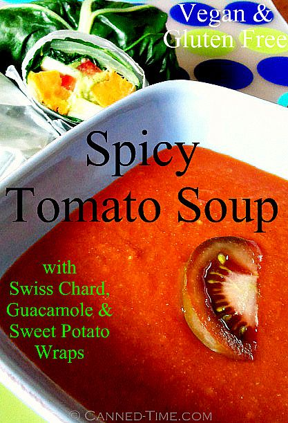 Sweet Potato stuffed Swiss Chard Wraps with Spicy Tomato Soup - From ...
