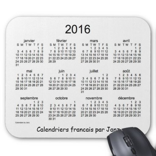 Calendrier 2016 francais mouse pad Design from Calendars by Janz