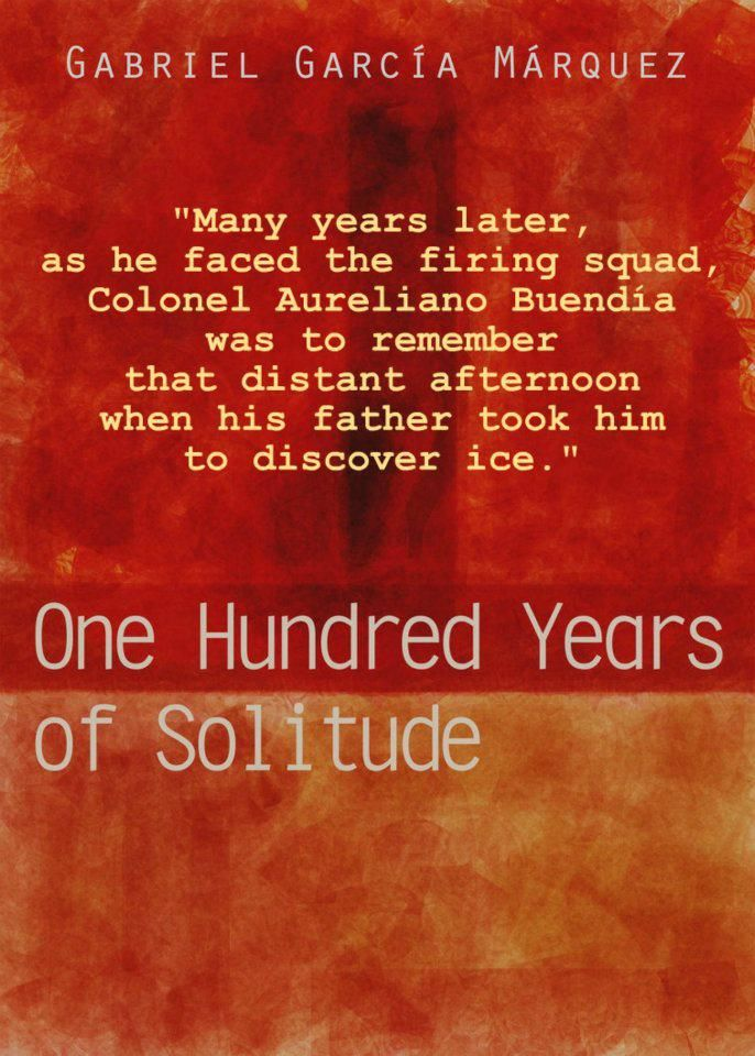 the struggle between fate and free will in one hundred years of solitude a novel by gabriel garcia m I highly recommend at least one reading if it is the kind of novel that everyone had the same fate one hundred years of solitude gabriel garcia marquez's.