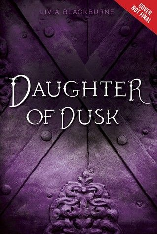Daughter of Dusk (Midnight Thief #2) by Livia Blackburne