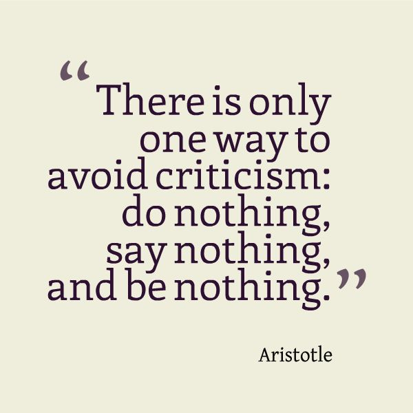 Is There Only One Way to Avoid Criticism Quotes Aristotle