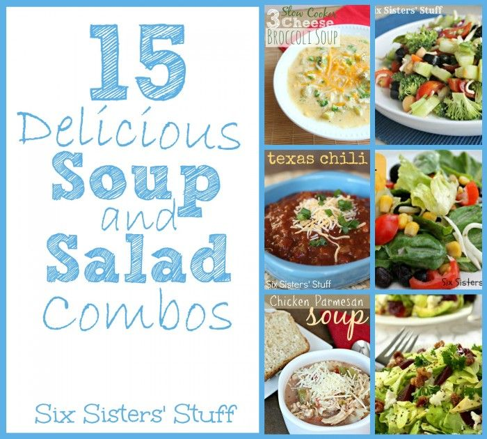 15 Delicious Soup and Salad Combos from SixSistersStuff.com