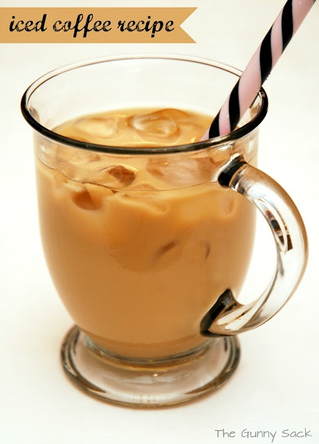 The Gunny Sack: How To Make Iced Coffee At Home