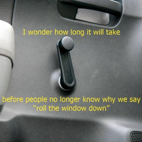 Roll down the window...