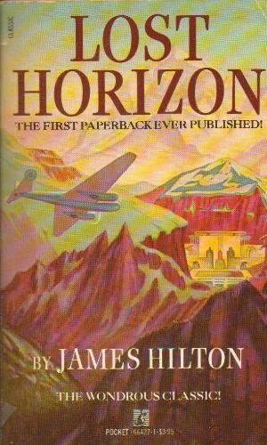 """Lost Horizon"" by James Hilton"