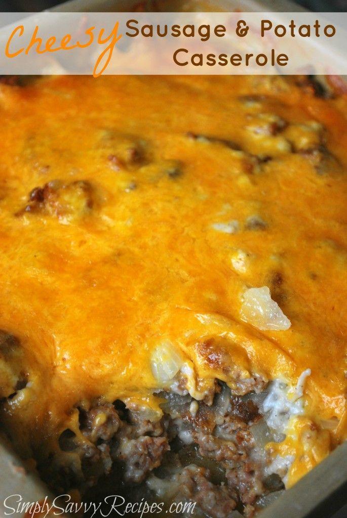 Cheesy Sausage and Potato Casserole Recipe ~ While this casserole ...