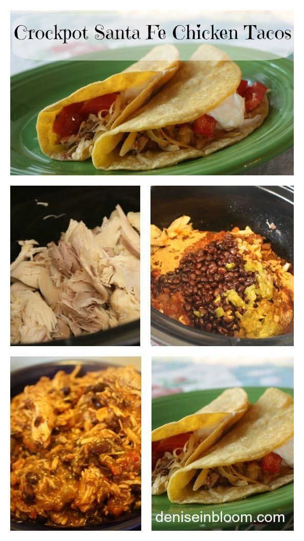 ... easy and really good! Chicken-Santa-Fe-Tacos from deniseinbloom.com