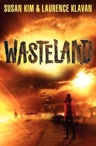 Cover Reveal: Wasteland  by Susan Kim, Laurence Klavan. Coming 3/26/13
