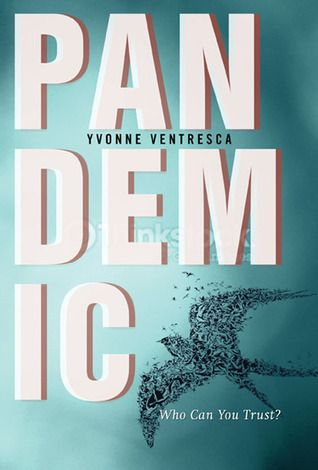 Pandemic by Yvonne Ventresca | Publisher: Sky Pony Press | Publication Date: May 6, 2014 | #YA #Thriller #pandemic