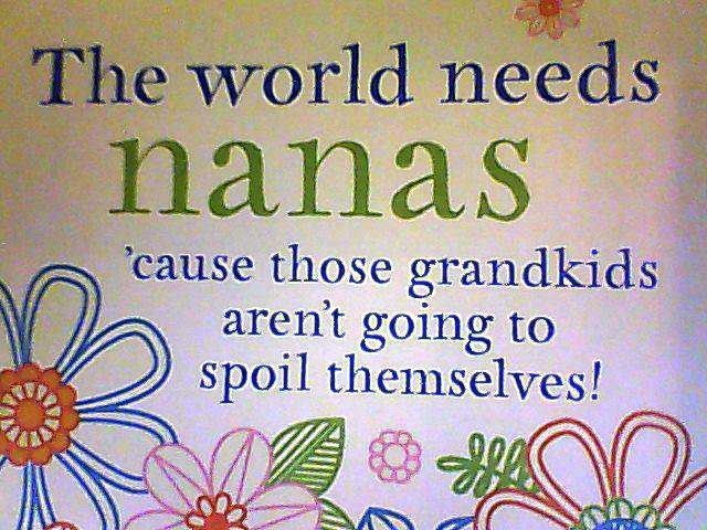 I Love You Nana Quotes : Love My Nana Quotes nana quotes and sayings. quotesgram